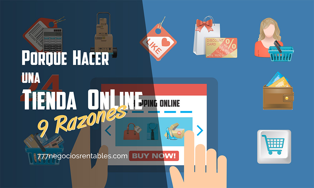Como y Porque hacer una tienda online. 9 Razones de peso